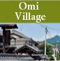Omi Village